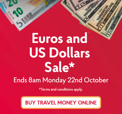 Euros and US Dollars Sale. Terms and Conditions apply.