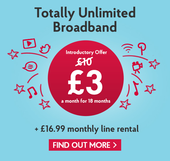 Unlimited broadband for £3 a month